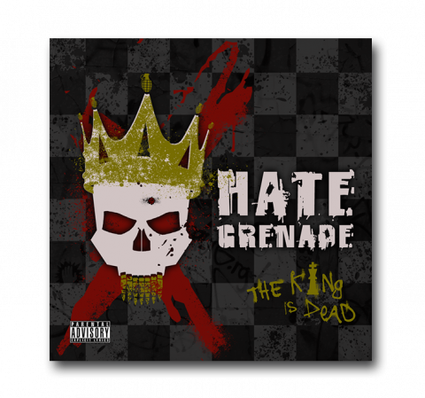 Hate Grenade - The King is Dead (2018)
