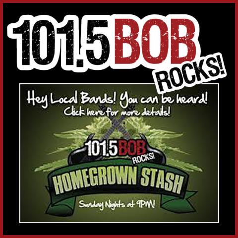 101.5 Bob Rocks presents: Homegrown Stash - Sunday Nights at 9pm